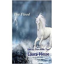 The Flood (Unicorn Daze Book 2)