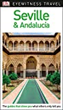DK Eyewitness Travel Guide Seville and Andaluc?a