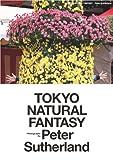 TOKYO NATURAL FANTASY