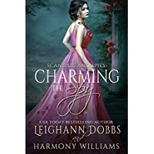 Charming the Spy (Scandals and Spies Book 4)