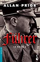 Fuhrer: La Novela / the Novel
