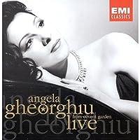 Angela Gheorghiu: Live From Covent Garden by Angela Gheorghiu (2003-12-05)