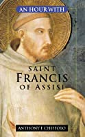 An Hour with Saint Francis of Assisi (Hour With...)