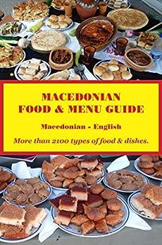 Macedonian Food & Menu Guide: Macedonian-English by [Powers, Robert]
