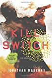 Kill Switch (Joe Ledger)