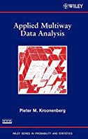 Applied Multiway Data Analysis (Wiley Series in Probability and Statistics)
