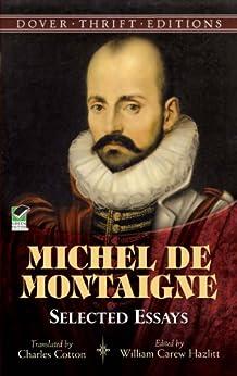 Michel de Montaigne: Selected Essays (Dover Thrift Editions) by [Montaigne, Michel de]