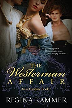 The Westerman Affair (Art and Discipline Book 1) by [Kammer, Regina]