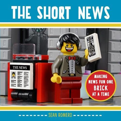 The Short News: Making News Fun One Brick at a Time