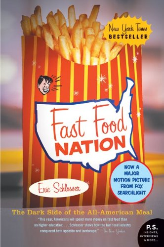 Fast Food Nation: The Dark Side of the All-American Meal (P.S.)の詳細を見る