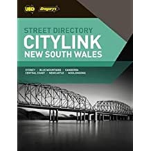 New South Wales CityLink Street Directory 27th ed: Includes Sydney, Blue Mountains,Canberra, Central Coast, Newcastle & Wollongong