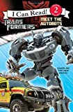 Transformers: Meet the Autobots (I Can Read. Level 2)