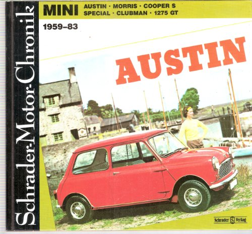 Mini 1959 - 83. Austin. Morris. Cooper. Special. Clubman. 1275 GT etc