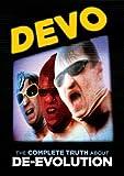 Devo: The Complete Truth About De-Evolution [DVD] [Import]