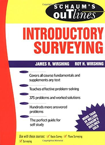 Download Schaum's Outline of Introductory Surveying (Schaum's Outlines) 0070711240
