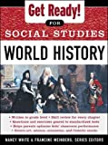 Get Ready! for Social Studies : World History (Get Ready for Social Studies)