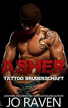 Asher (German version) (Tattoo Bruderschaft 1) (German Edition) by [Raven, Jo]