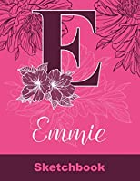 Emmie Sketchbook: Letter E Initial Monogram Personalized First Name Sketch Book for Drawing, Sketching, Journaling, Doodling and Making Notes. Cute and Trendy Custom Cover with Flowers for Women, Girls, Adults, Kids, Teens, Children. Art Hobby Diary
