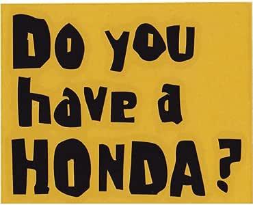 Do You have a Honda? 抜き文字ステッカー 縦型 ブラック