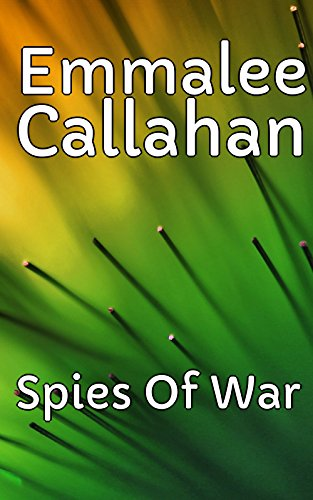 Spies Of War (English Edition)