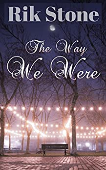 The Way We Were: Romantic Interludes by [Stone, Rik]