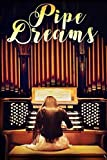 Pipe Dreams [DVD]