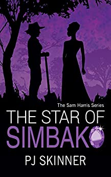 The Star of Simbako (A Sam Harris Adventure Book 3) by [Skinner, PJ]