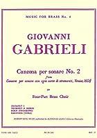 ガブリエリ : カンツォーナ・ペル・ソナーレ 第二番 (金管四重奏) ルデュック出版