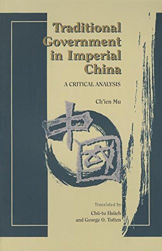 Download Traditional Government in Imperial China: A Critical Analysis 962201254X