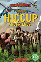 How to Train Your Dragon: Hiccup and Friends (Popcorn Readers)