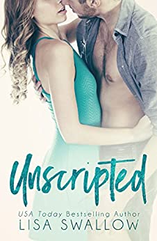 Unscripted by [Swallow, Lisa]