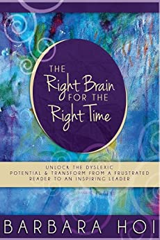 The Right Brain for the Right Time by [Hoi, Barbara]