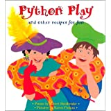 Python Play and Other Recipes for Fun by Robert Heidbreder (2000-04-01)
