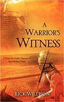A Warrior's Witness