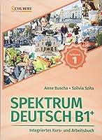 Kurs - und Ubungsbuch B1+ Teil 1 mit Losungsteil