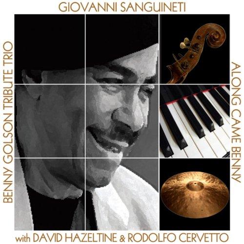 Along Came Benny (feat. David Hazeltine, Rodolfo Cervetto)