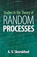 Studies in the Theory of Random Processes (Dover Books on Mathematics)
