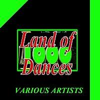 Land of a 1000 Dances
