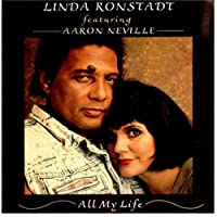 All my life (1990, feat. Aaron Neville) / Vinyl single [Vinyl-Single 7'']