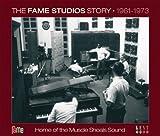 ザ・フェイム・スタジオ・ストーリー 1961~1973 [日本盤のみ英文ライナー全訳&全曲英語歌詞付]