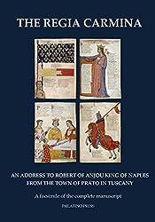The Regia Carmina: A Facsimile of the Complete Manuscript