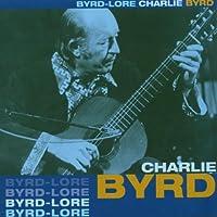 Byrd Lore by Charlie Byrd