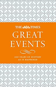 The Times Great Events: 200 Years of History as it Happened (English Edition)