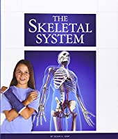 The Skeletal System (The Human Body)