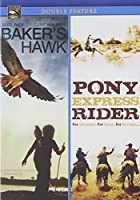 Baker's Hawk & Pony Express Rider [DVD] [Import]