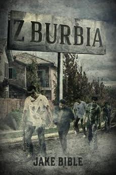 Z-Burbia by [Bible, Jake]