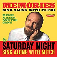 MEMORIES: SING ALONG WITH MITCH/ SATURDAY NIGHT SING ALONG WITH MITCH