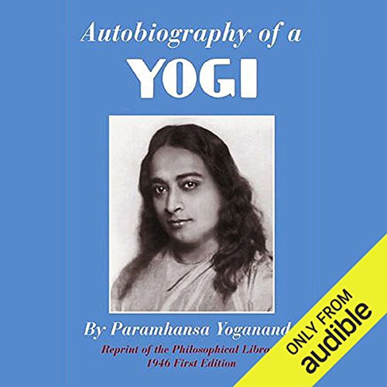 講堂移行支配的Autobiography of a Yogi