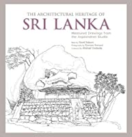 The Architectural Heritage of Sri Lanka