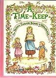 A TIME TO KEEP (THE TASHA TUDOR BOOK OF HOLIDAYS)